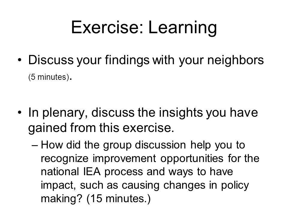 Exercise: Learning Discuss your findings with your neighbors (5 minutes). In plenary, discuss the insights you have gained from this exercise.