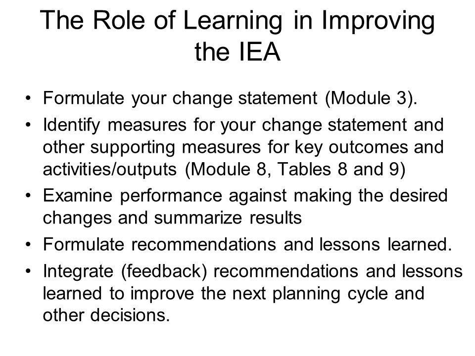 The Role of Learning in Improving the IEA