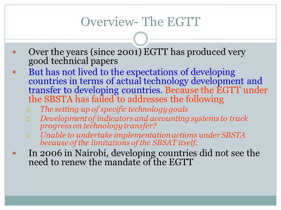 Overview- The EGTT Over the years (since 2001) EGTT has produced very good technical papers.