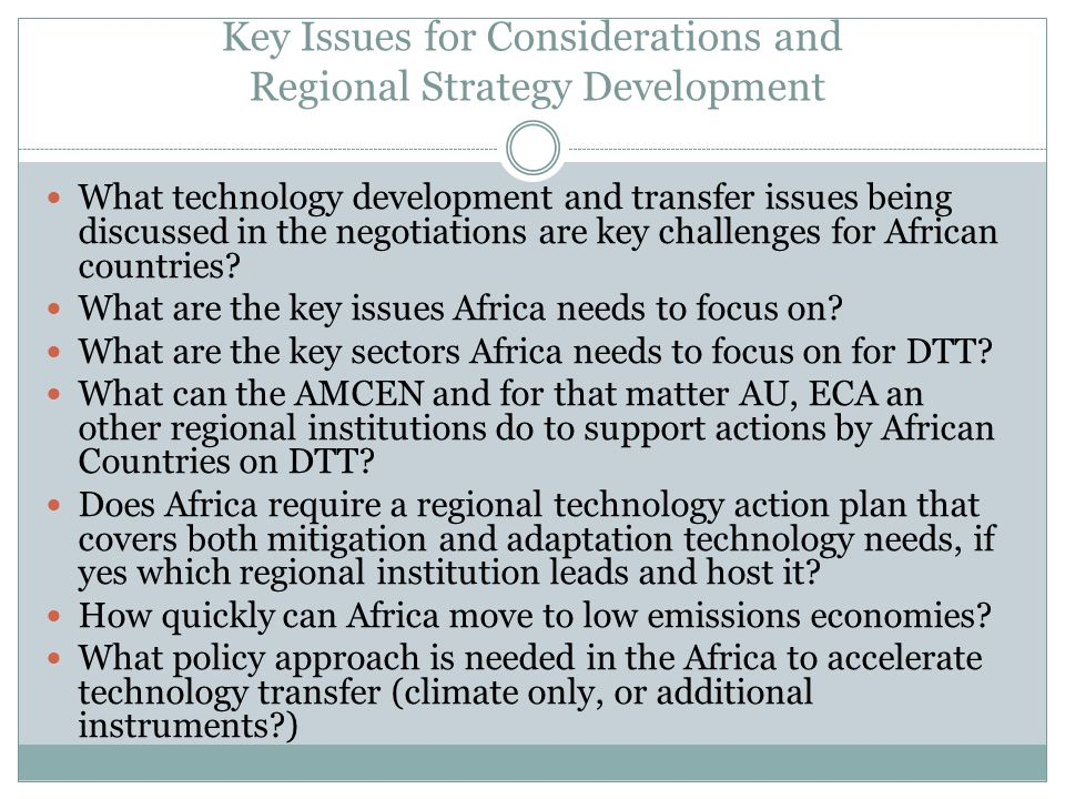 Key Issues for Considerations and Regional Strategy Development