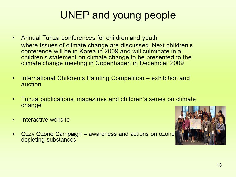 UNEP and young people Annual Tunza conferences for children and youth
