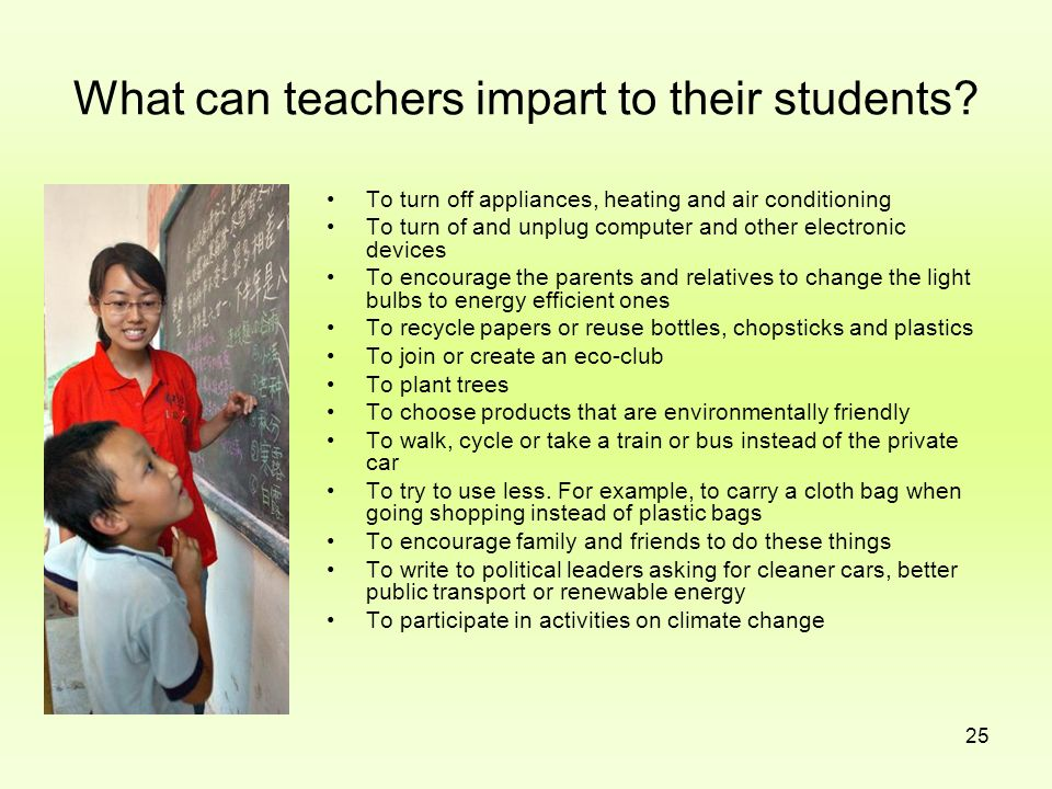 What can teachers impart to their students