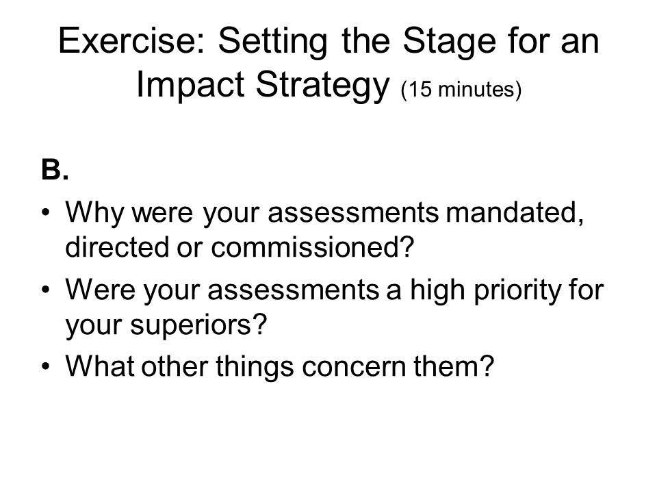 Exercise: Setting the Stage for an Impact Strategy (15 minutes)