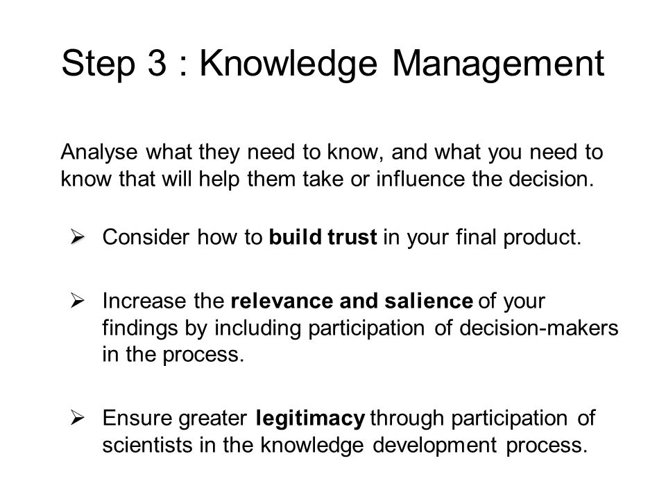 Step 3 : Knowledge Management