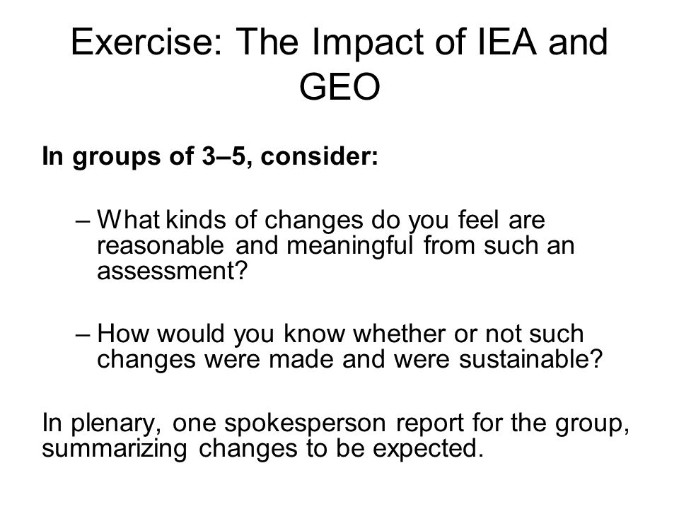 Exercise: The Impact of IEA and GEO