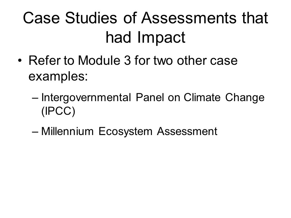 Case Studies of Assessments that had Impact