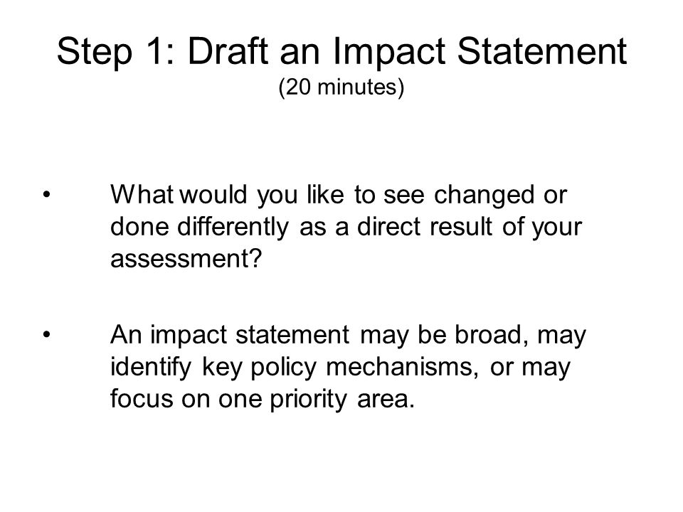 Step 1: Draft an Impact Statement (20 minutes)