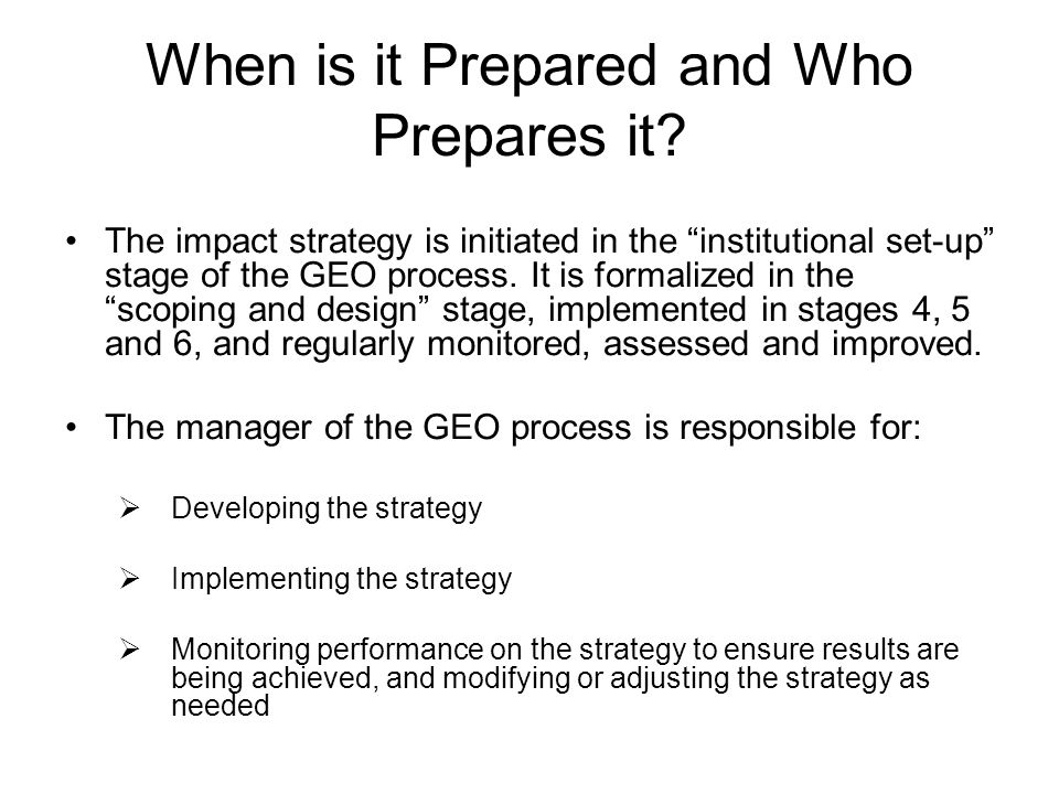 When is it Prepared and Who Prepares it