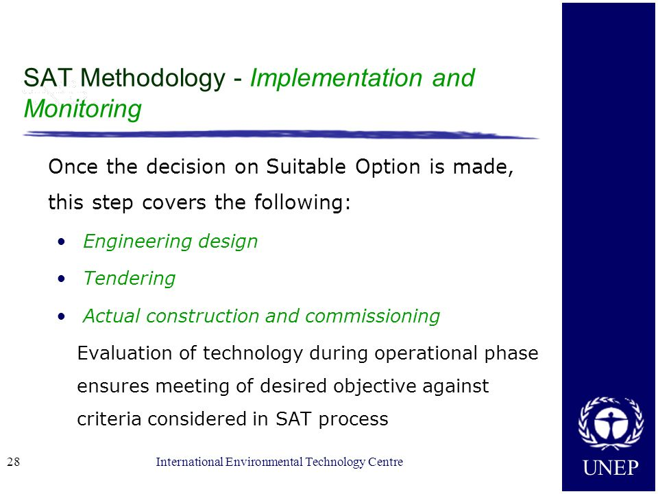 SAT Methodology - Implementation and Monitoring