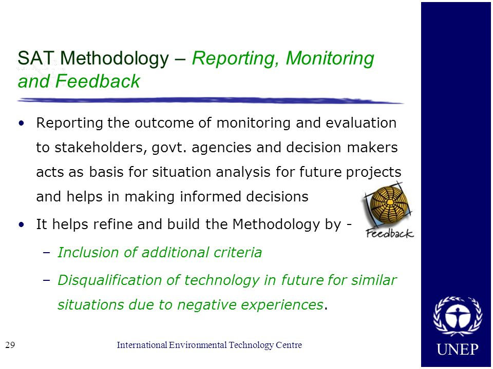 SAT Methodology – Reporting, Monitoring and Feedback