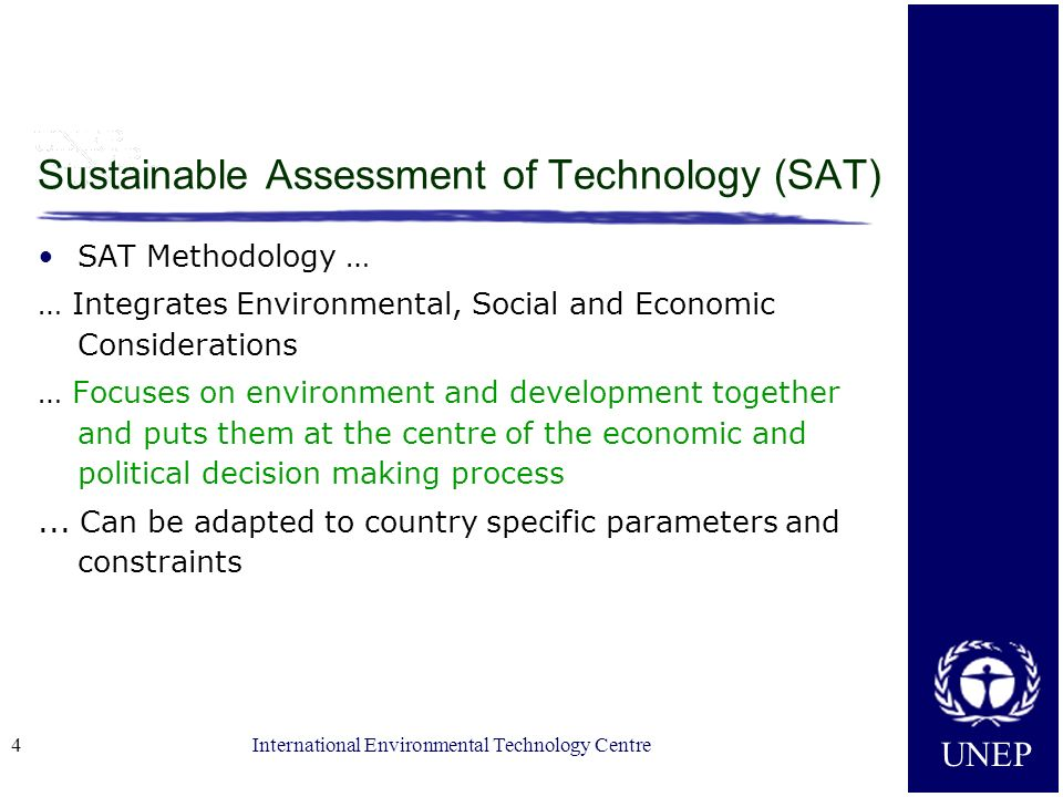 Sustainable Assessment of Technology (SAT)