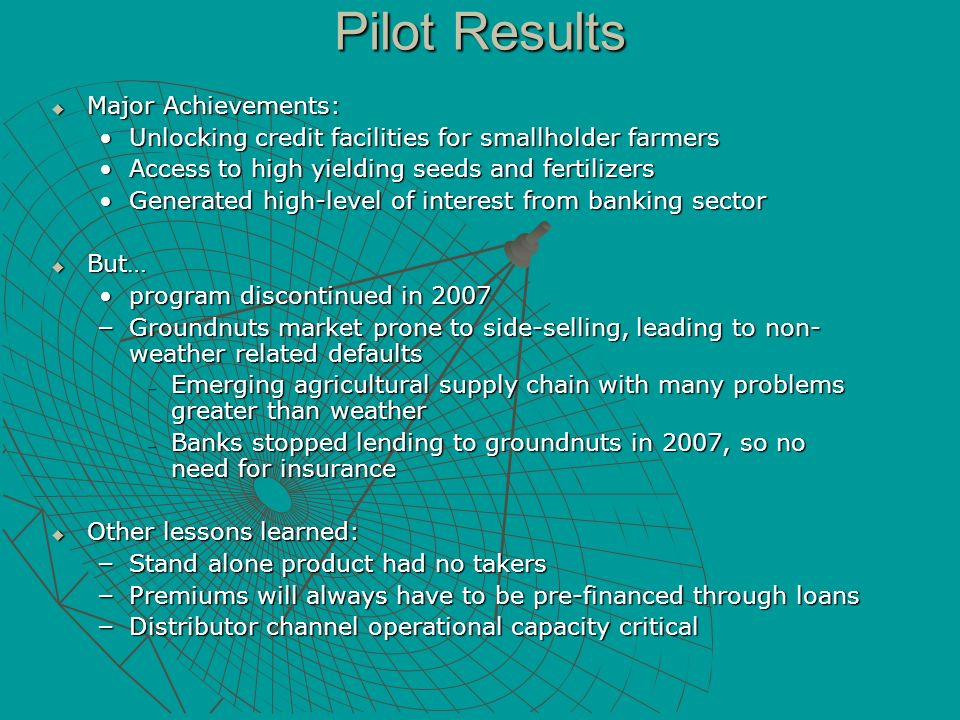 Pilot Results Major Achievements:
