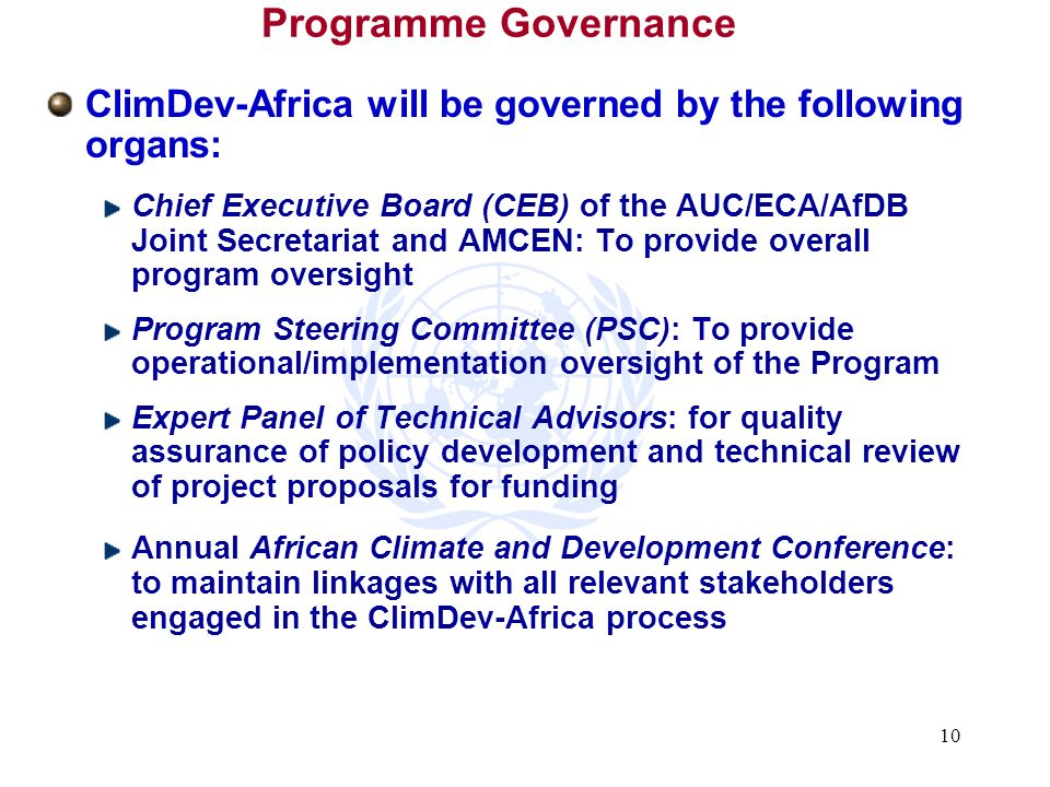 Programme Governance ClimDev-Africa will be governed by the following organs: