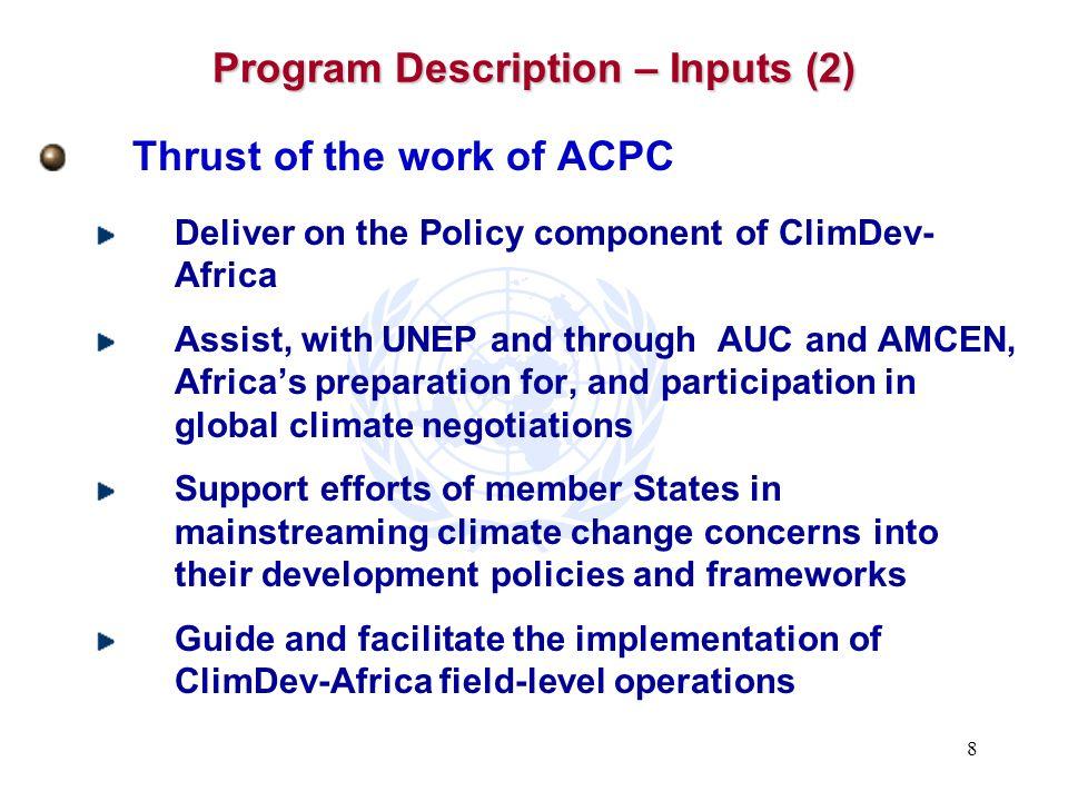 Program Description – Inputs (2)