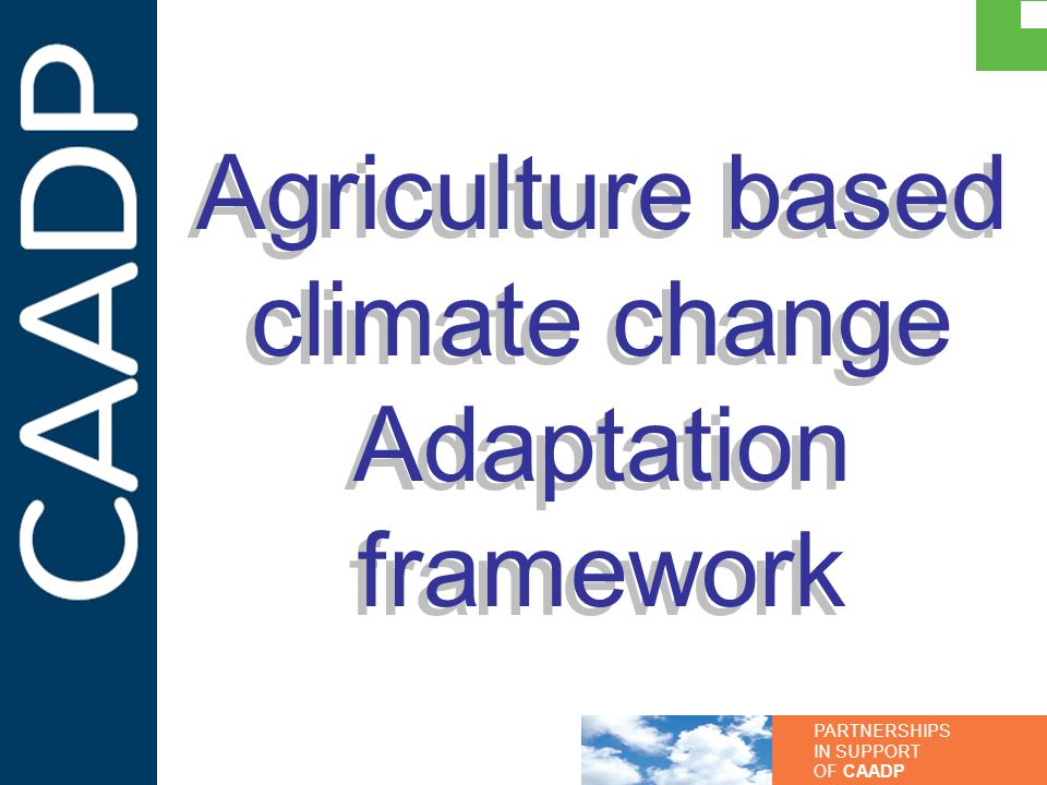 Agriculture based climate change Adaptation framework