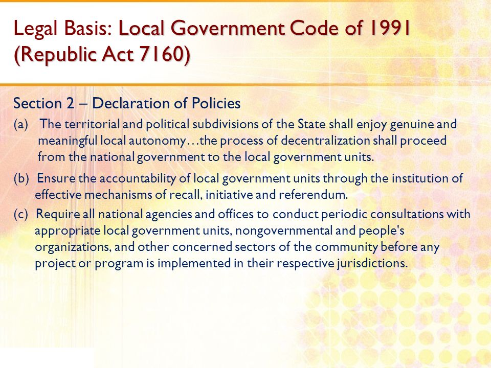 Legal Basis: Local Government Code of 1991 (Republic Act 7160)