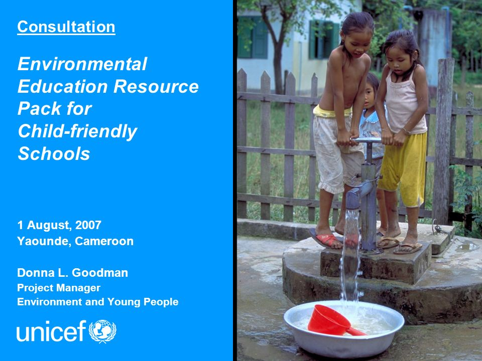 Consultation Environmental Education Resource Pack for Child-friendly Schools