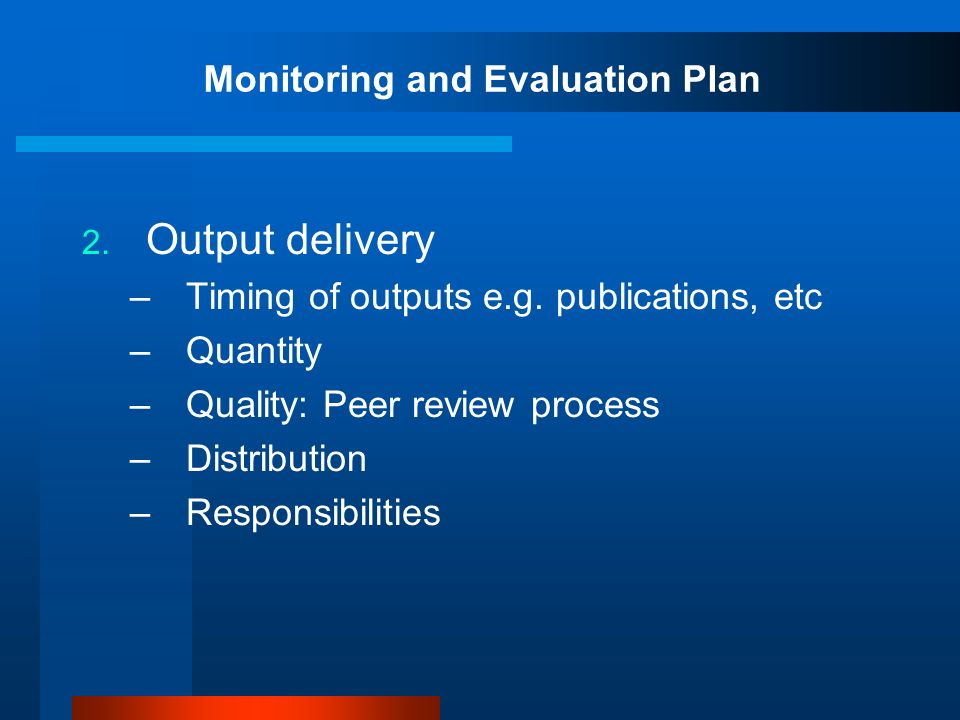 Monitoring and Evaluation Plan