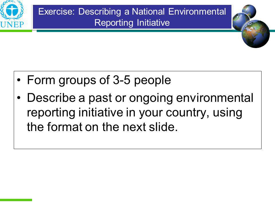 Exercise: Describing a National Environmental Reporting Initiative