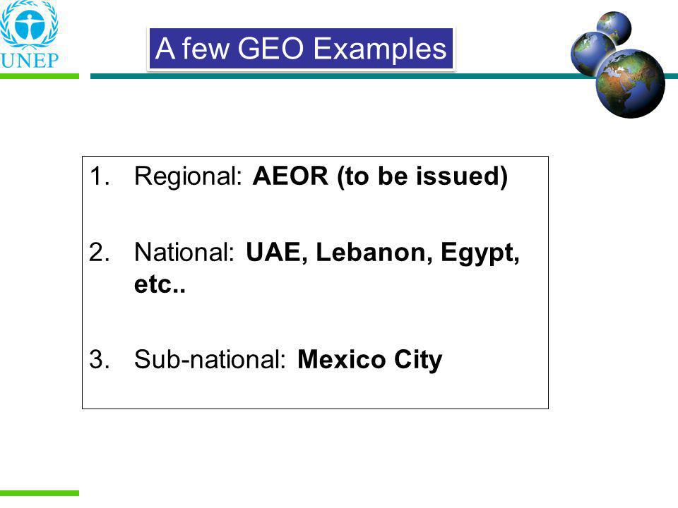 A few GEO Examples Regional: AEOR (to be issued)