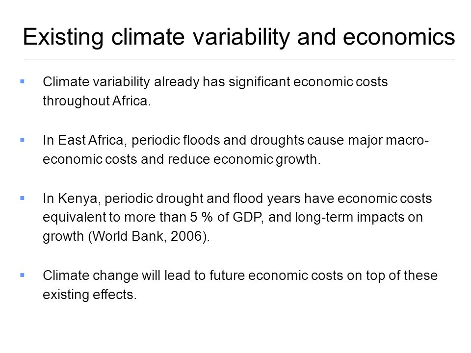 Existing climate variability and economics