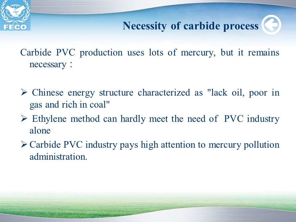 Necessity of carbide process