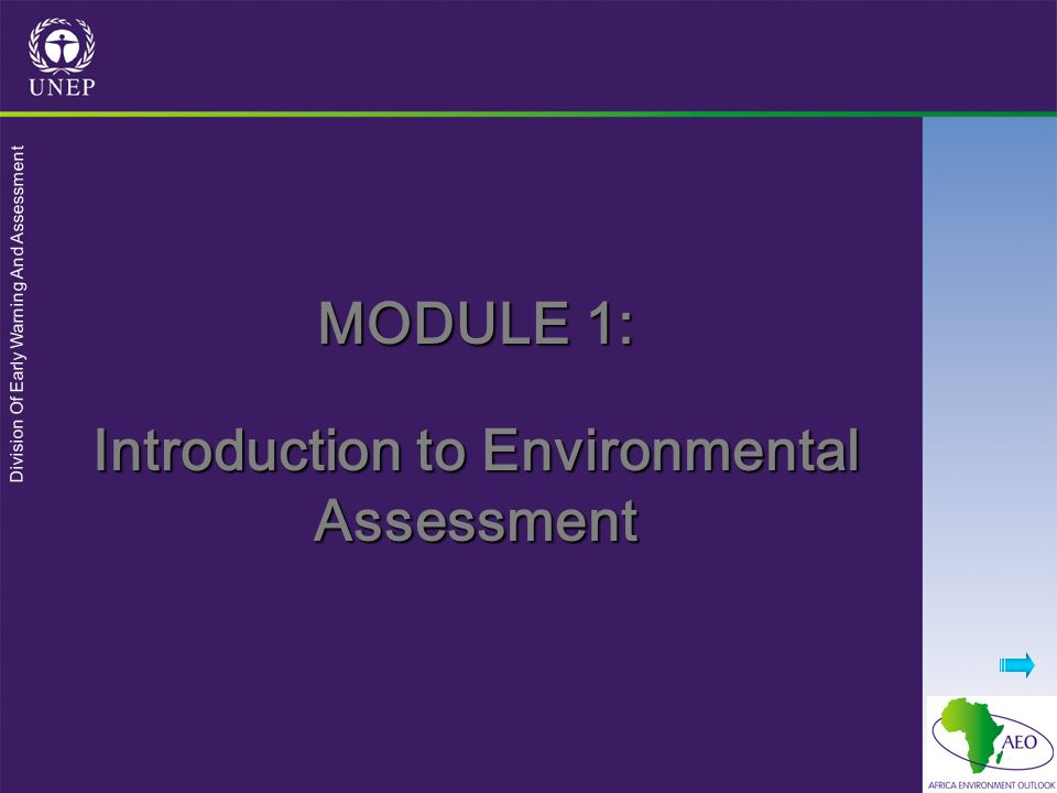MODULE 1: Introduction to Environmental Assessment