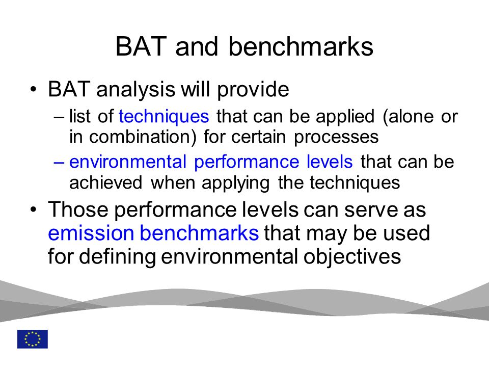 BAT and benchmarks BAT analysis will provide