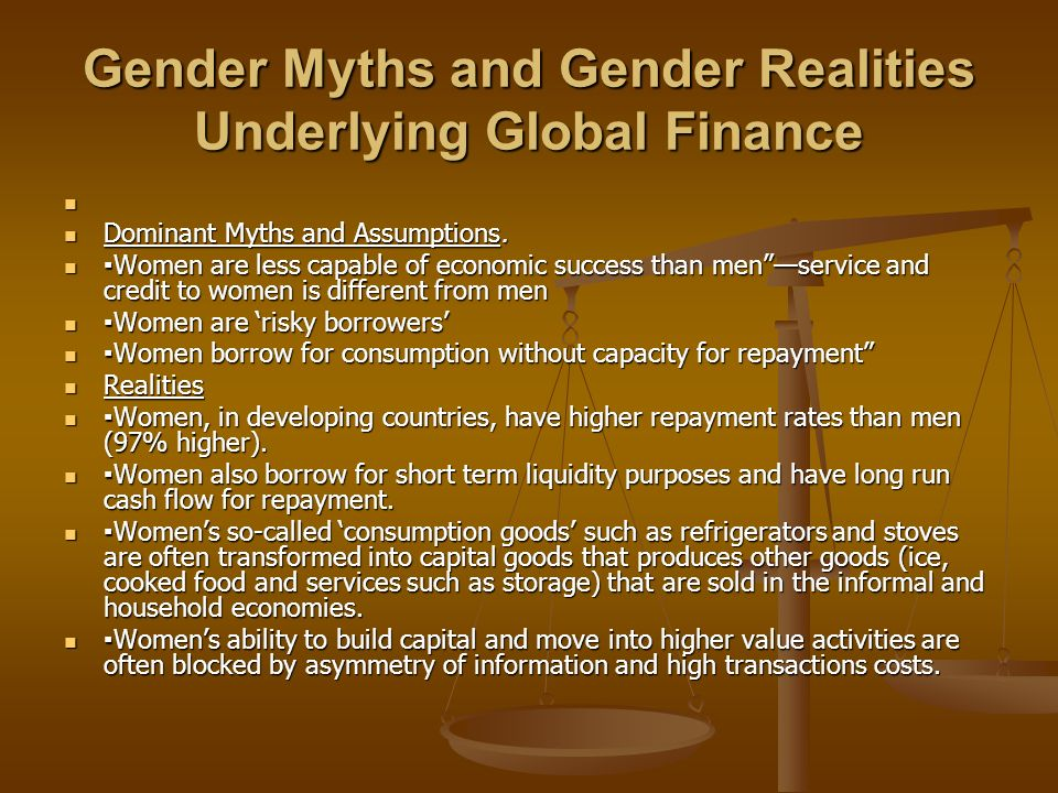 Gender Myths and Gender Realities Underlying Global Finance