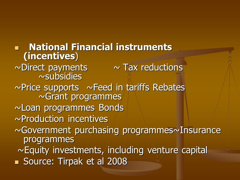 National Financial instruments (incentives)