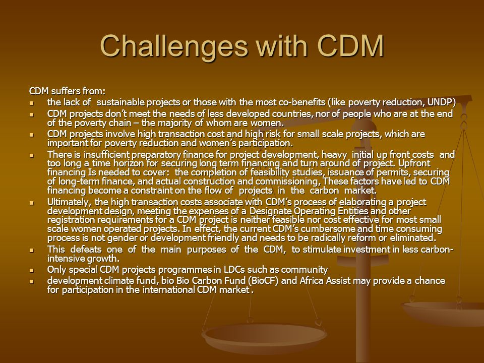 Challenges with CDM CDM suffers from:
