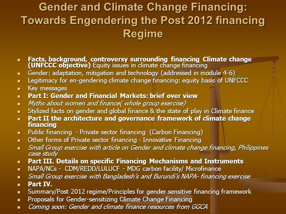 Gender and Climate Change Financing: Towards Engendering the Post 2012 financing Regime