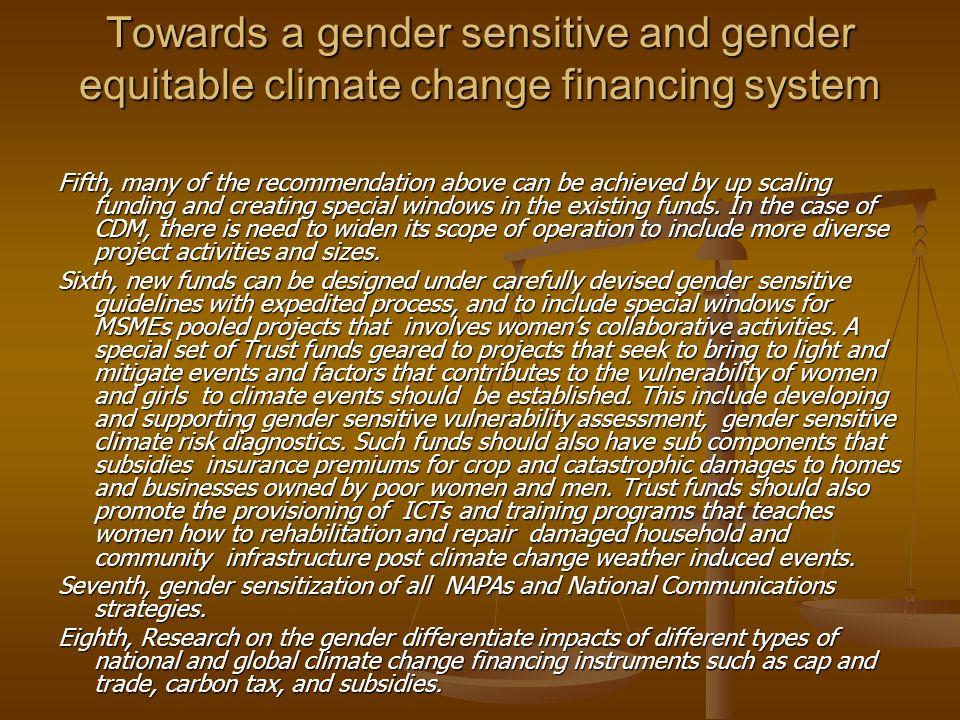 Towards a gender sensitive and gender equitable climate change financing system