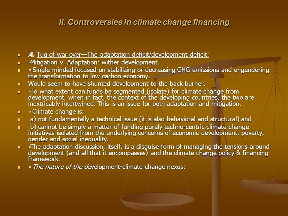 II. Controversies in climate change financing