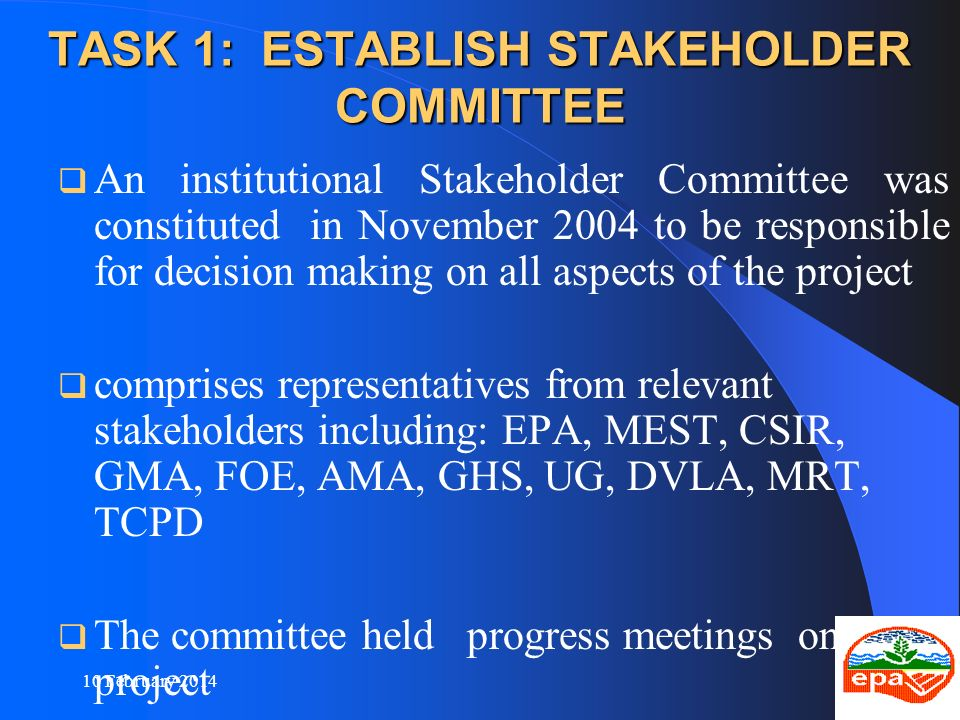 TASK 1: ESTABLISH STAKEHOLDER COMMITTEE