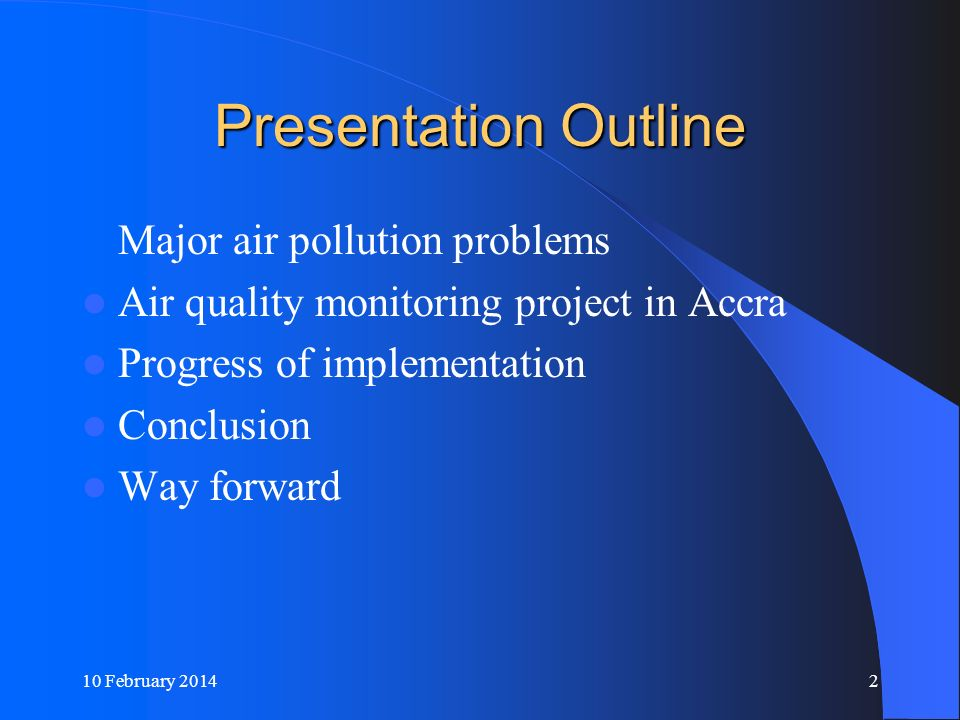 Presentation Outline Major air pollution problems