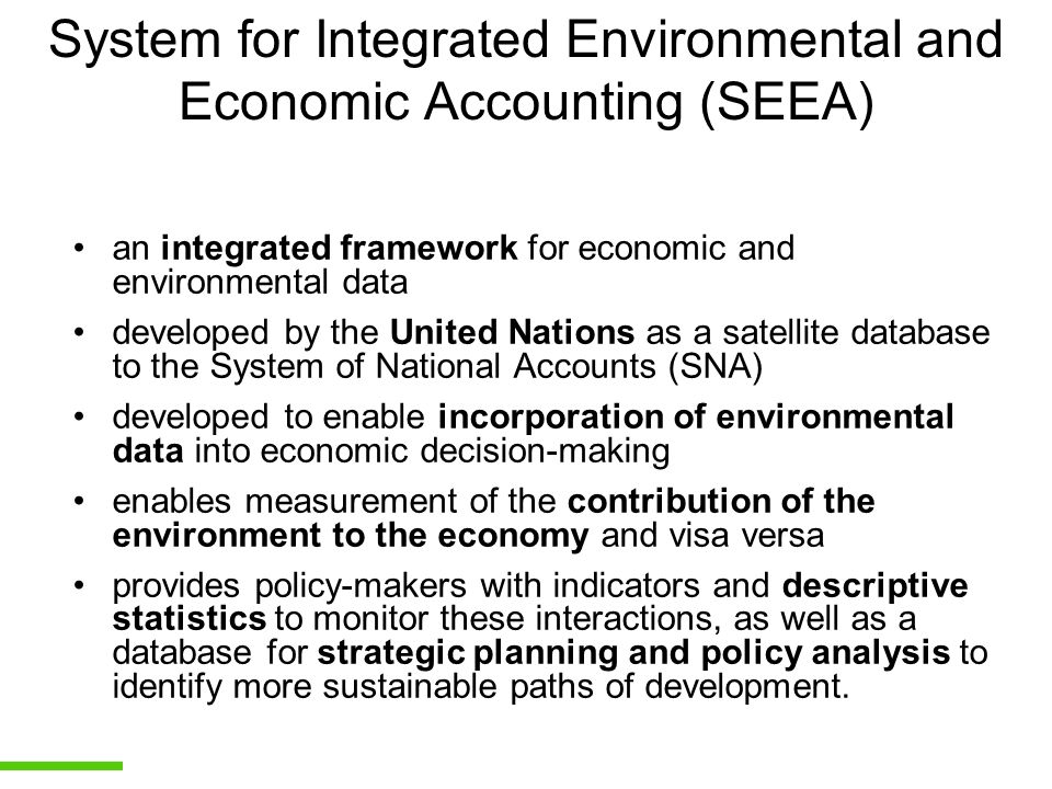 System for Integrated Environmental and Economic Accounting (SEEA)