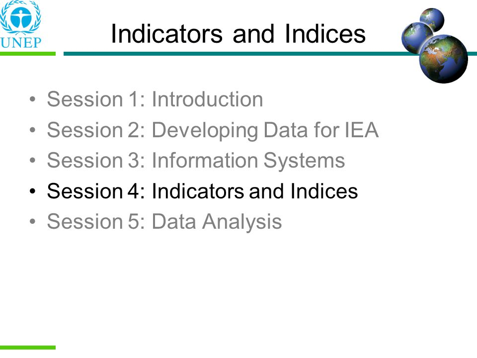 Indicators and Indices