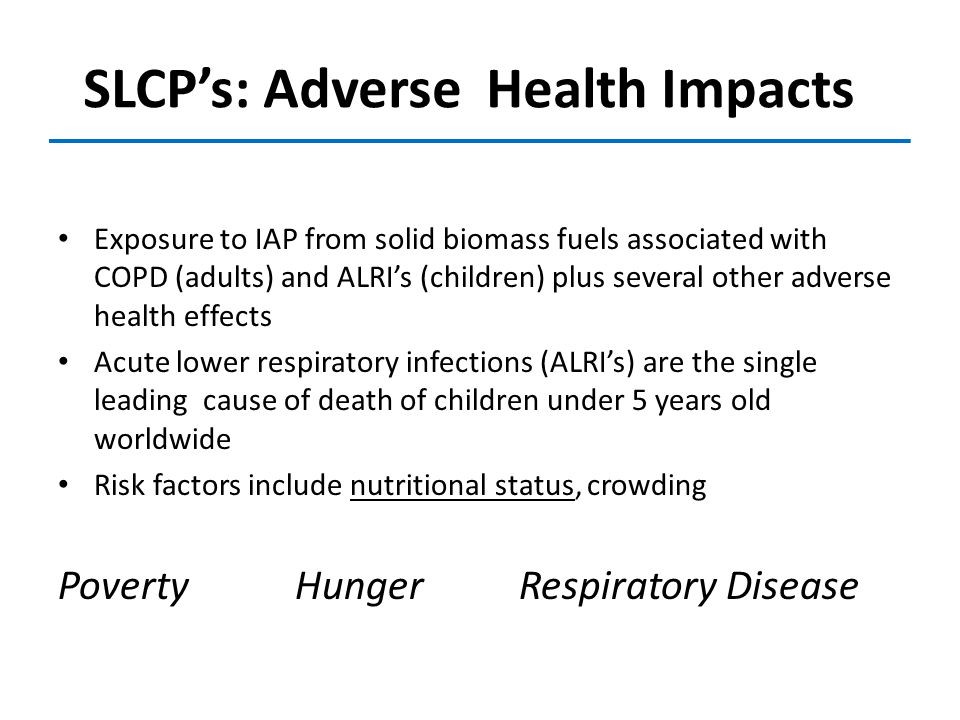 SLCP's: Adverse Health Impacts