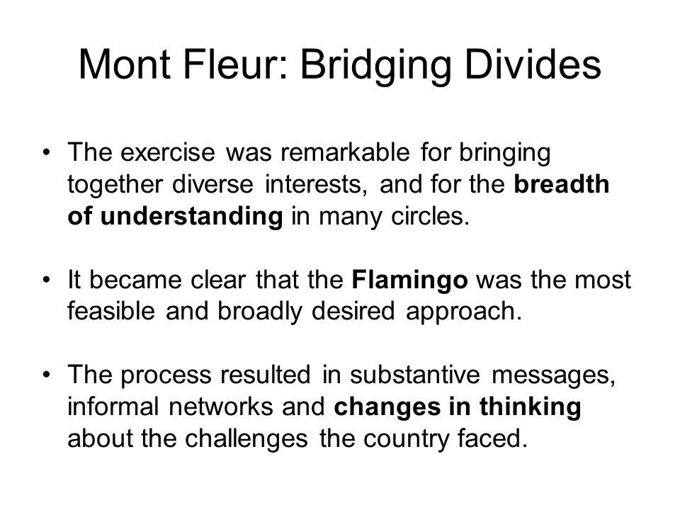 Mont Fleur: Bridging Divides