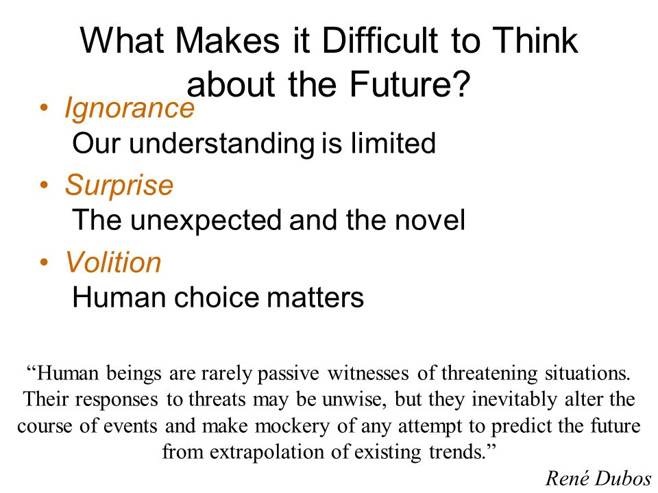 What Makes it Difficult to Think about the Future