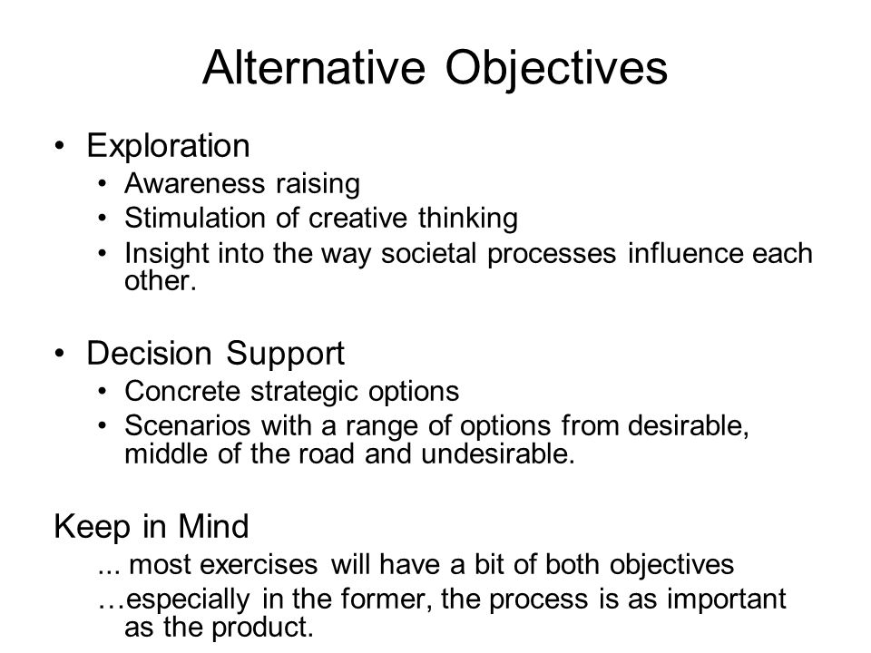 Alternative Objectives