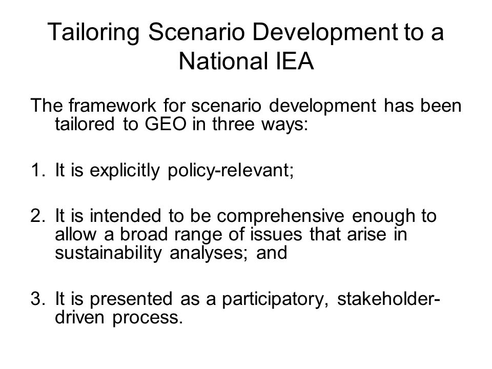 Tailoring Scenario Development to a National IEA