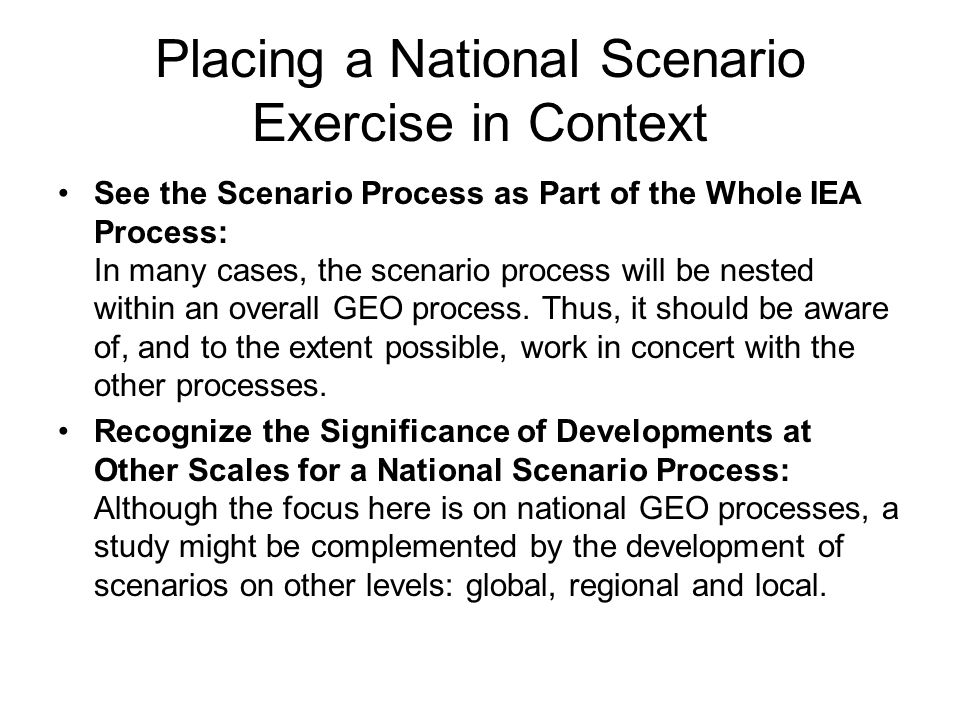 Placing a National Scenario Exercise in Context