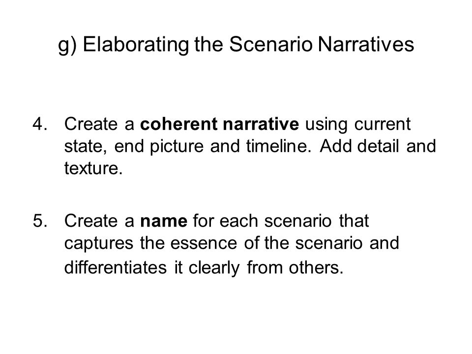 g) Elaborating the Scenario Narratives