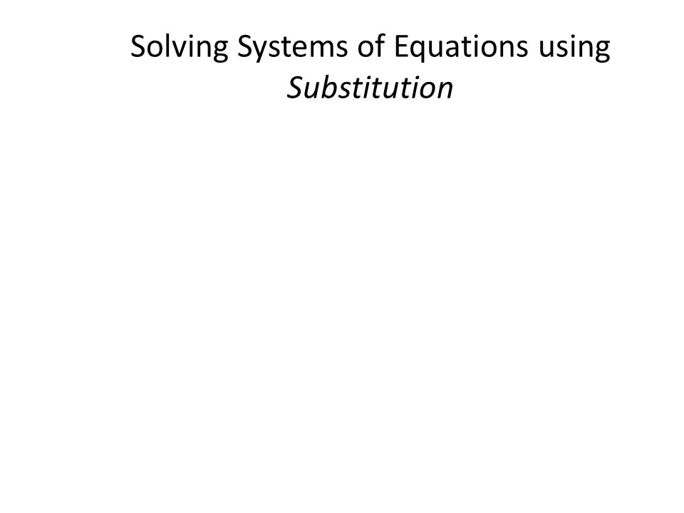 4.2b homework substitution method for solving systems of equations answers