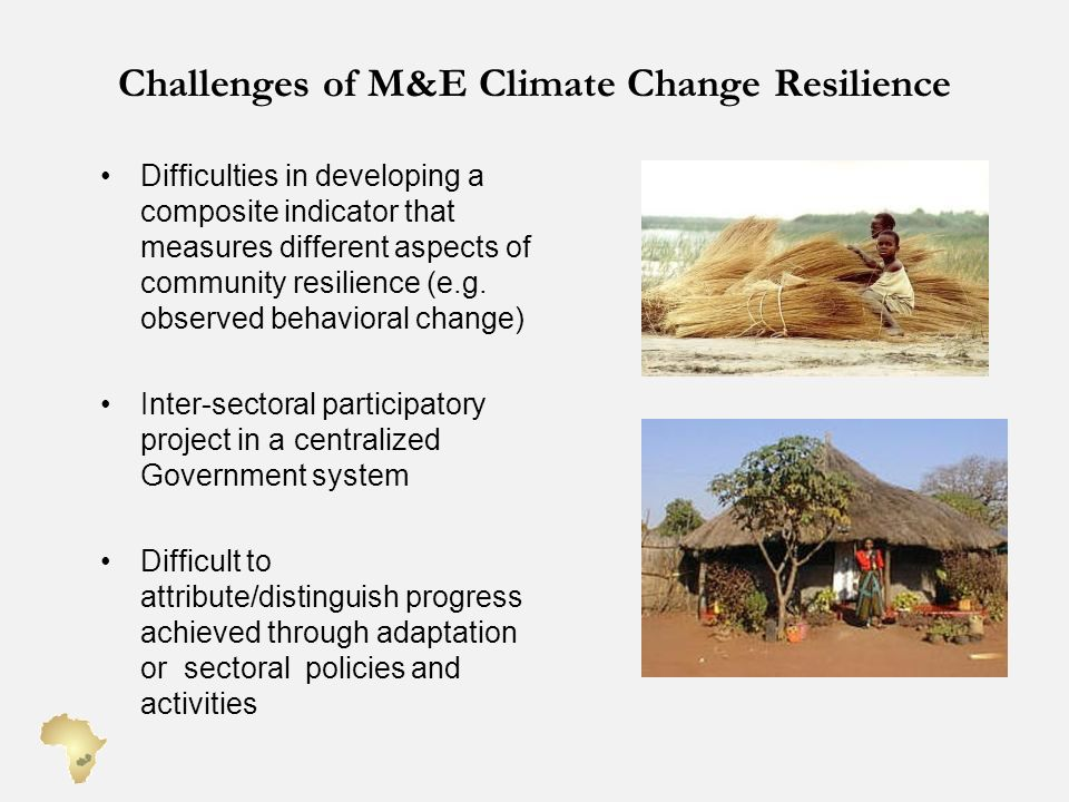 Challenges of M&E Climate Change Resilience