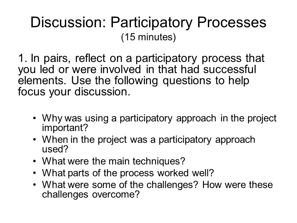 Discussion: Participatory Processes (15 minutes)