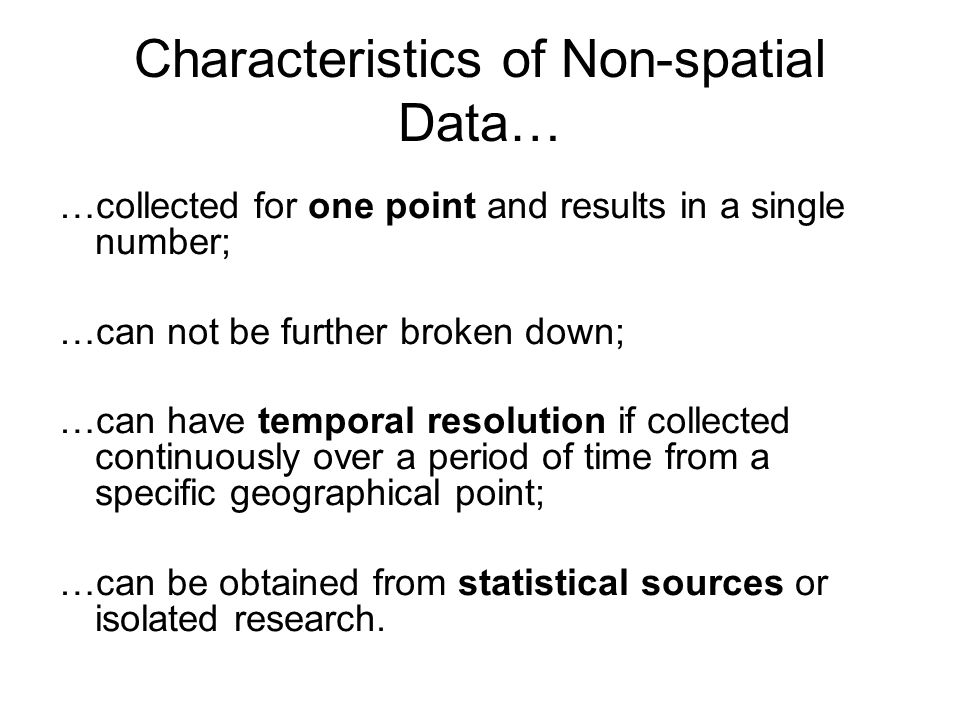 Characteristics of Non-spatial Data…