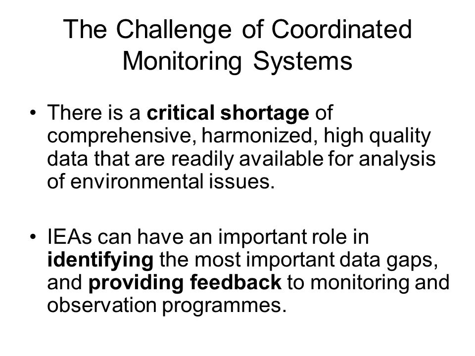 The Challenge of Coordinated Monitoring Systems